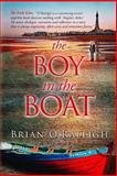 The Boy in the Boat, Brian O'Raleigh, 1480058904