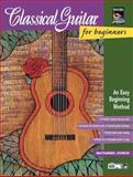 Classical Guitar for Beginners, Nathaniel Gunod, 0739008900