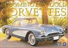 Cal : Bloomington Gold Corvettes, Mueller, Mike, 0760318905