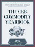 CRB Commodity Yearbook 2012, Richard Asplund, 091041890X