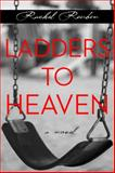 Ladders to Heaven, Rachel Reuben, 0988598906