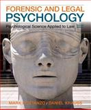 Forensic and Legal Psychology 2nd Edition