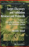 Target Discovery and Validation - Reviews and Protocols : Emerging Molecular Targets and Treatment Options, , 1588298906