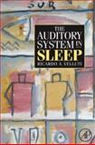 The Auditory System in Sleep, Velluti, Ricardo A., 0123738903