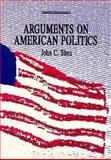 Arguments on American Politics 9780534138905