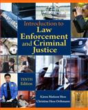 Introduction to Law Enforcement and Criminal Justice, Hess, Kären M. and Orthmann, Christine Hess, 1111138907