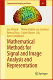 Mathematical Methods for Signal and Image Analysis and Representation, , 1447158903