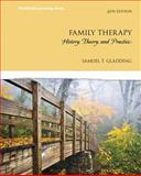 Family Therapy : History, Theory, and Practice, Gladding, Samuel T., 013348890X