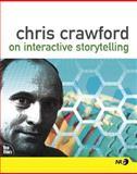 Chris Crawford on Interactive Storytelling, Chris Crawford, 0321278909