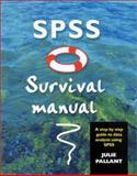 SPSS Survival Manual : Step by Step Guide to Data Analysis Using SPSS for Windows, Pallant, Julie, 0335208908