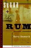 Sugar and Rum, Barry Unsworth, 0393318907