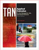 Applied Calculus for the Managerial, Life, and Social Sciences : A Brief Approach, Tan, Soo T., 0538498900