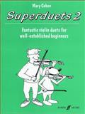 Superduets, Bk 2, Cohen, Mary, 0571518907