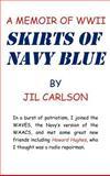Skirts of Navy Blue, Jil Carlson, 1462068901