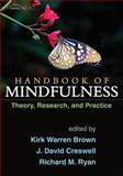 Handbook of Mindfulness : Theory, Research, and Practice, , 1462518907