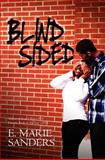 Blindsided, E. Marie Sanders, 1466338903