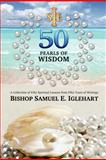 Fifty Pearls of Wisdom, Samuel Iglehart, 1475248903