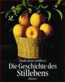 Die Geschichte des Stillebens, Ebert-Schifferer, Sybille and Ebert-Schifferer, S., 3777478903