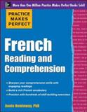 Practice Makes Perfect French Reading and Comprehension, Heminway, Annie, 0071798900