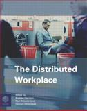 The Distributed Workplace : Sustainable Work Environments, , 0415318904