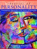 Theories of Personality : Contemporary Approaches to the Science of Personality, Magnavita, Jeffrey J., 0471378909