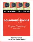 Wie Organic Chemistry, International Edition, T. W. Graham Solomons and Craig B. Fryhle, 0471448907
