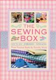 The Sewing Box, Dorothy Wood, 0754828905