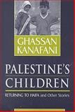 Palestine's Children, Ghassan Kanafani, 0894108905