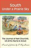 South under a Prairie Sky, C. Kay Larson, 1425738907