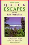 Quick Escapes from San Francisco, Karen Misuraca, 1564408906