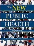 The New Public Health, Tulchinsky, Theodore H. and Varavikova, Elena A., 0123708907