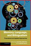 Memory, Language, and Bilingualism : Theoretical and Applied Approaches, , 1107008905