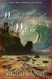 Washed under the Waves, Clover, Gloria, 1612528902