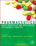 Pharmaceutics : Basic Principles and Application to Pharmacy Practice, , 0123868904