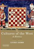 The Cultures of the West : A History - To 1750, Backman, Clifford R., 0195388909