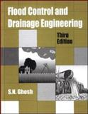 Flood Control and Drainage Engineering, Ghosh, S. N., 0415398908