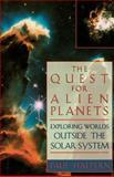 Quest for Alien Planets, Paul Halpern, 0738208906
