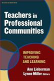 Teachers in Professional Communities : Improving Teaching and Learning, , 0807748900