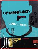 Criminology : The Core, Siegel, Larry J., 1285068904