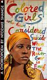For Colored Girls Who Have Considered Suicide, When the Rainbow Is Enuf, Shange, Ntozake, 0020248911