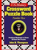U. S. History Crossword Puzzle Book, John H. Thompson, 0136248918