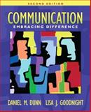 Communication: Embracing Difference (2nd Edition), Daniel M. Dunn, Lisa J. Goodnight, 0205478913