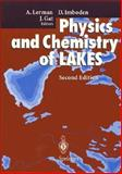 Physics and Chemistry of Lakes, A. Lerman, 0387578919