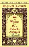 Wit and Wisdom from Poor Richard's Almanack, Benjamin Franklin, 0486408914