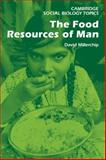 The Food Resources of Man, , 0521288916