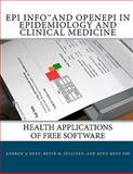 Epi Info and OpenEpi in Epidemiology and Clinical Medicine, Andrew G. Dean and Kevin M. Sullivan, 1449538916