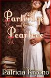 The Partridge and the Peartree, Patricia Kiyono, 1481118919
