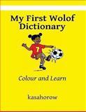 My First Wolof Dictionary, kasahorow, 1484018915