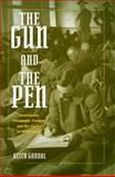 The Gun and the Pen Hemingway : Hemingway, Fitzgerald, Faulkner, and the Fiction of Mobilization, Gandal, Keith, 019533891X