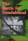 The Battle for Guadalcanal, Griffith, Samuel B., II, 0252068912